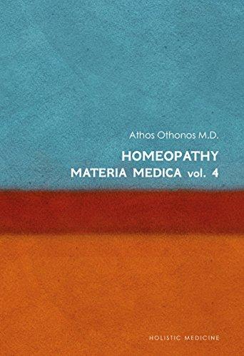 Homeopathy: Materia Medica Vol. 4  (English Edition)