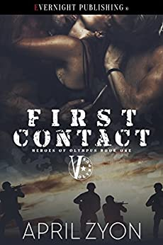 First Contact (Heroes of Olympus Book 1) by [Zyon, April]
