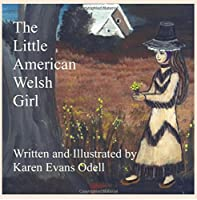 The Little American Welsh Girl