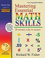 Mastering Essential Math Skills: 20 Minutes a Day to Success: Book 1, Grades 4 And 5