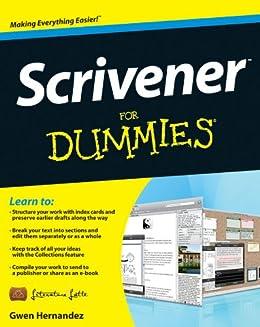 Scrivener For Dummies eBook: Gwen Hernandez: Amazon.com.au: Kindle Store