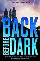 Back Before Dark (Code of Silence)