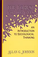 The Forest for the Trees: An Introduction to Sociological Thinking