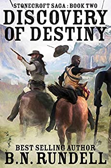 Discovery of Destiny (Stonecroft Saga Book 2) by [Rundell, B.N.]
