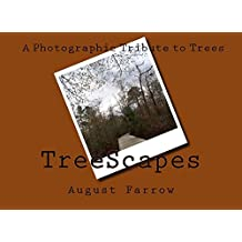 TreeScapes: A Photographic Tribute to Trees