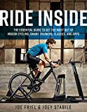 Ride Inside: The Essential Guide to Get the Mos...
