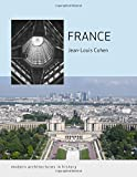 France (Modern Architectures in History)