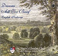 Dreams All Too Brief by St Martins Chamber Choir