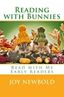 Reading With Bunnies (Read With Me Early Readers)