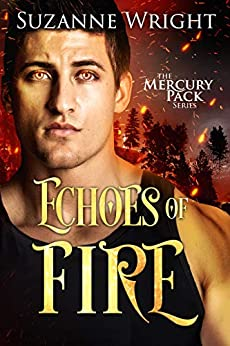 Echoes of Fire (Mercury Pack Book 4) by [Wright, Suzanne]