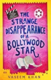 The Strange Disappearance of a Bollywood Star (Baby Ganesh Agency Investigation Book 3) (English Edition)