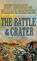 The Battle of the Crater: A Novel of the Civil War (Thorndike Press Large Print Core Series)