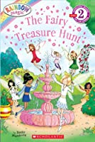 The Fairy Treasure Hunt (Rainbow Magic: Scholastic Readers, Level 2)