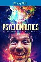 Psychonautics: A Comic's Exploration of Psychedeli [Blu-ray]