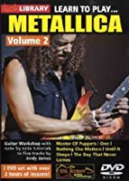 Learn to play Metallica Volume 2 [2 DVDs]