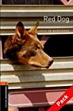 Oxford Bookworms Library: Stage 2: Red Dog Audio CD Pack (Oxford Bookworms ELT)