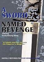 A Sword Named Revenge