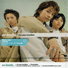 w-inds.「try your emotion」の歌詞を収録したCDジャケット画像