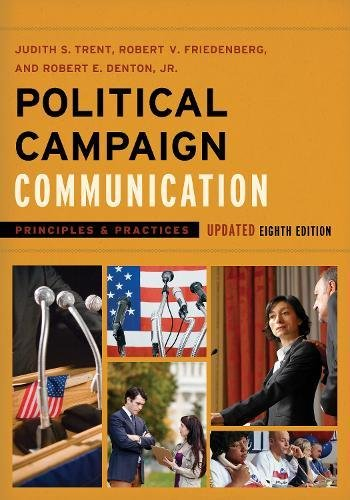 Download Political Campaign Communication in the 2016 Presidential Election (Communication, Media, and Politics) 1538110059