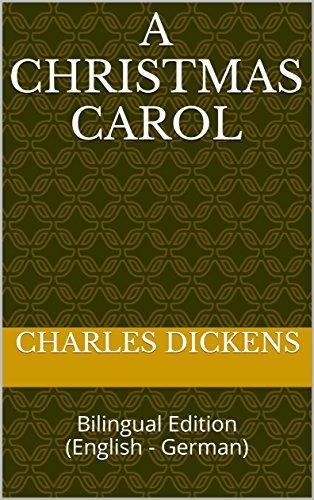 A Christmas Carol: Bilingual Edition (English - German) (English Edition)の詳細を見る