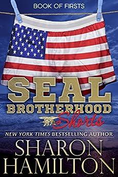 SEAL Shorts, Book of Firsts: SEAL Brotherhood Shorts by [Hamilton, Sharon]