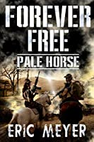 Pale Horse (Forever Free)