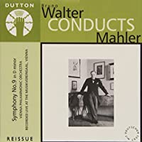 (Bruno Walter Conducts:) Mahler: Symphony No. 9 by G. Mahler (2001-07-10)