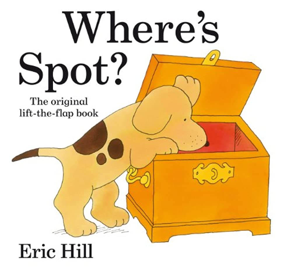 くるくるラブ近代化Where's Spot? (Spot - Original Lift The Flap) (English Edition)