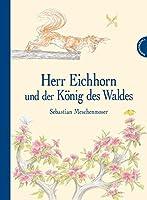 Herr Eichhorn und der Koenig des Waldes