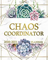 Chaos Coordinator 2020-2021 Planner: Two Year Pretty Marble & Gold Weekly Schedule Agenda with Inspirational Quotes   2 Year Succulent Cactus Organizer with To-Do's, U.S. Holidays, Vision Board & Notes