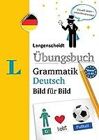 Langenscheidt Uebungsbuch Grammatik Deutsch Bild Fuer Bild: German Grammar Workbook Picture by Picture