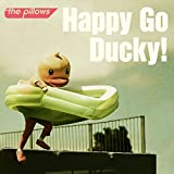 Happy Go Ducky! / the pillows