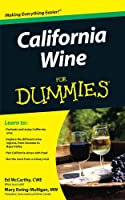 California Wine For Dummies (For Dummies Series)