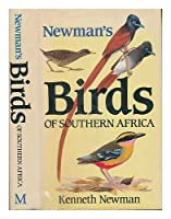 Newman's Birds of Southern Africa
