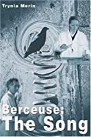 Berceuse: The Song