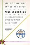 Poor Economics: A Radical Rethinking of the Way to Fight Global Poverty 画像
