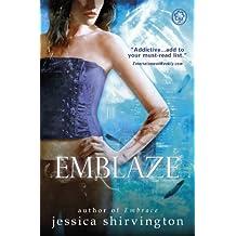 Emblaze: Book 3 (Violet Eden Chapters)