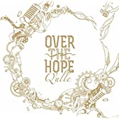 OVER THE HOPE (初回限定盤) (DVD付)