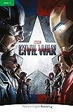 Level 3: Marvel's Captain America: Civil War (Pearson English Graded Readers)