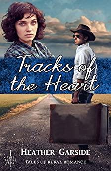 Tracks of the Heart by [Garside, Heather]