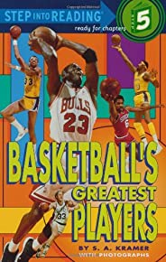 Basketball's Greatest Players (Step into Read