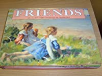 Friends: An Illustrated Treasury of Friendship