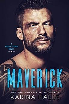 Maverick (North Ridge Book 2) by [Halle, Karina]