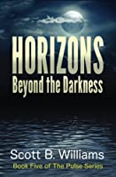 Horizons Beyond the Darkness (Pulse)