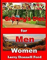 Granny's Diet for Men and Women