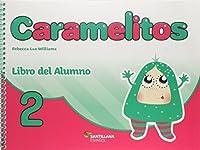Caramelitos 2. Libro del Alumno (+ Multirom + Libro Digital)