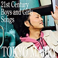 21st Century Boys and Girls Songs