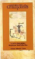 Historia de las civilizaciones / History of the Civilizations: La Alta Edad Media