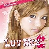 LUV MIX2 Celebrity presentsの画像