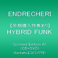 【早期購入特典あり】HYBRID FUNK(Limited Edition A)(CD+DVD)(Sankakuエコバッグ付)